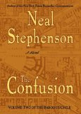 The Confusion (The Baroque Cycle, Vol 2)
